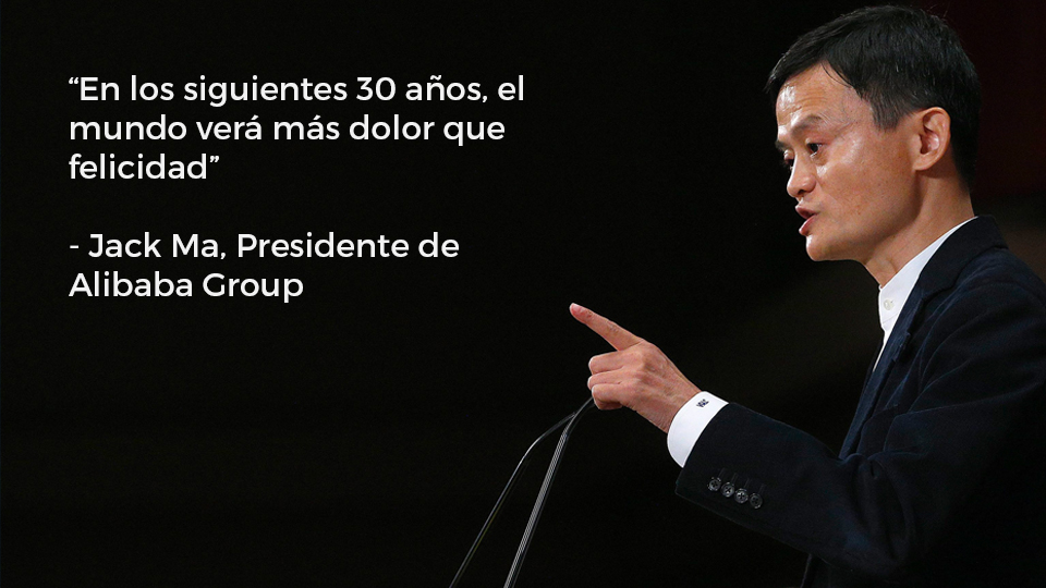 Jack Ma - En los siguientes 30 años, el mundo verá más dolor que felicidad