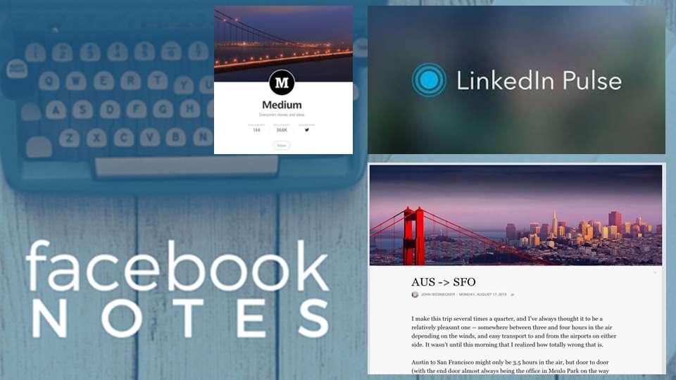 Facebook Notes y LinkedIn Pulse te invitan a que vuelques tu conocimiento en sus redes