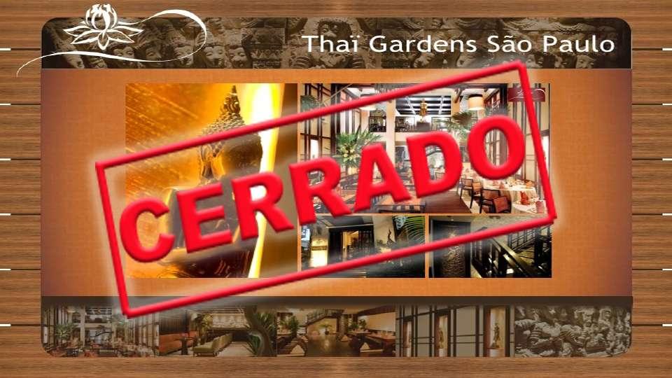 Restaurante Thai Gardens en Sao Paulo cerrado