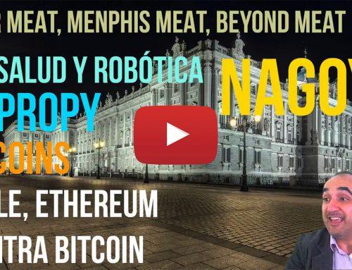 Super Meat, Salud y Robótica, Nagoya, Propy. AltCoins Ripple y Ethereum van a por Bitcoin